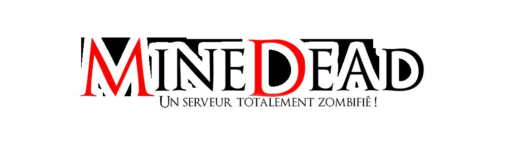 MineDead Index du Forum
