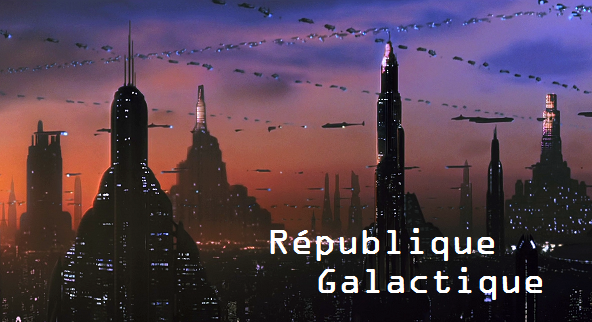 République Galactique Index du Forum