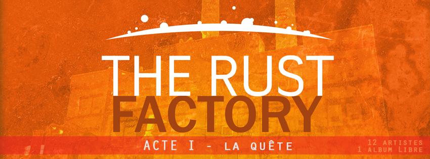THE RUST FACTORY - Community Index du Forum